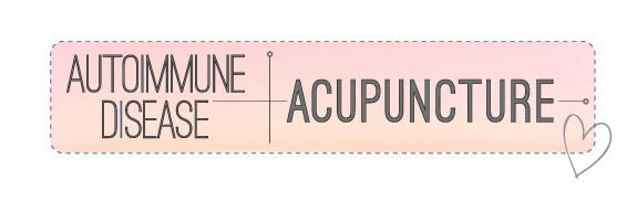 Autoimmune-Disease-and-Acupuncture-1
